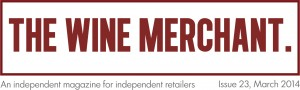 THE WINE MERCHANT MAGAZINE 2014